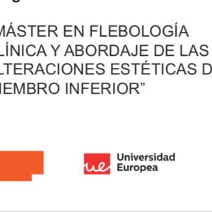 Máster de Flebología Clínica y abordaje de las alteraciones estéticas del miembro inferior