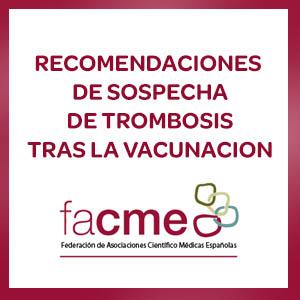 RECOMENDACIONES  DE SOSPECHA DE TROMBOSIS TRAS LA VACUNACION FRENTE AL COVID-19