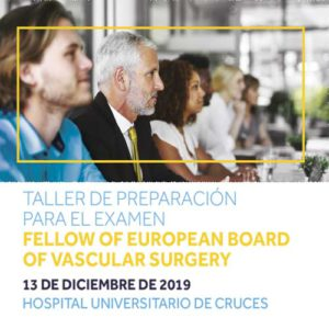Taller de preparación para el examen Fellow of European Board of Vascular Surgery