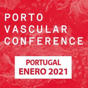 Porto Vascular Conference. 8 y 9 de enero de 2021 (Edición online)