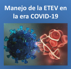 Recomendaciones de CEFyL en el manejo de la ETEV en la Era COVID-19